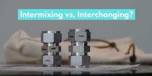 Intermixable vs Interchangable