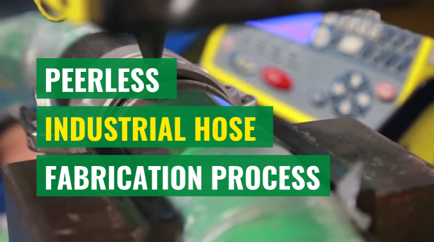 Peerless Industrial Hose Fabrication Process