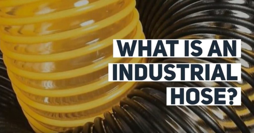 What is an Industrial Hose?