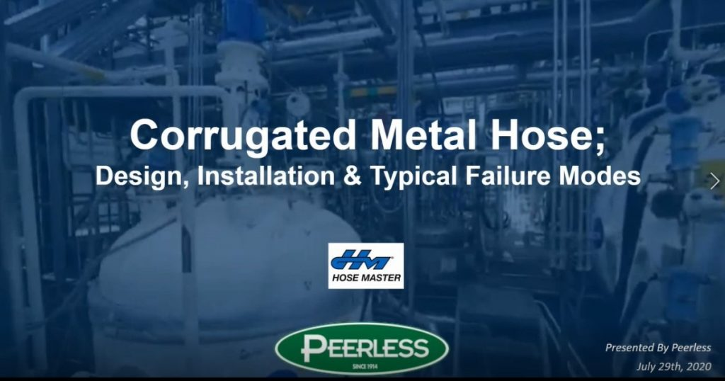 Metal Hose: Design, Installation & Failure Modes